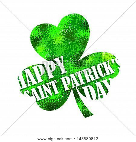 Happy Saint Patrick's day lettering on green shamrock background vector postcard