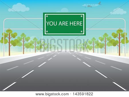 Road sign with you are here words on highway conceptual flat design vector illustration.