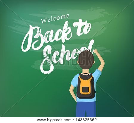 Welcome Back to School hand written lettering calligraphy. Schoolboy writing on the blackboard with chalk. Schoolchild standing at the blackboard. Vector flat illustration.
