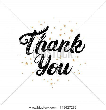 Thank you card with gold stars background. Hand written lettering. Brush texture. Dark brush pen lettering. Vector illustration.