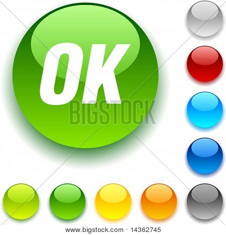 Ok shiny button. Vector illustration.