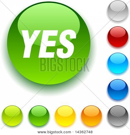 Yes shiny button. Vector illustration.