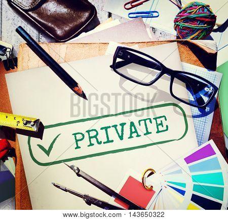 Private Confidential Protection Solitude Graphic Concept