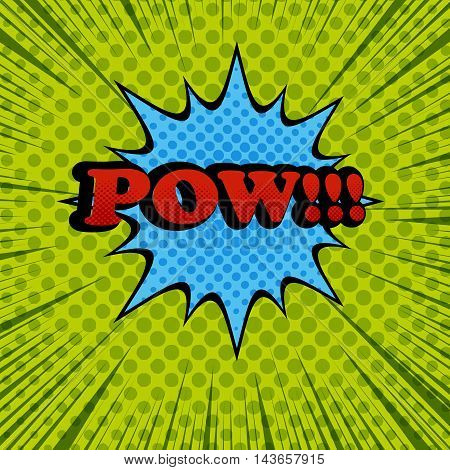 Pow comic cartoon wording. Pop-art style. Vector illustration with blue blot, green halftone background and rays