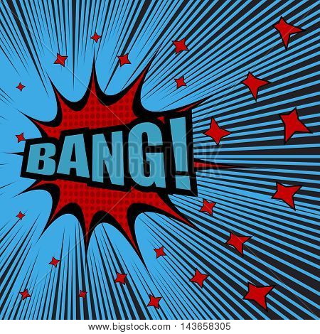 Bang comic text. Pop-art style. Vector illustration with red stars, blue background, halftone effect and black rays. Explosion template
