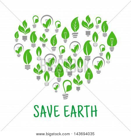 Save Earth poster. Energy saving green leaf and lamp bulb symbols. Vector eco energy icon in heart shape. Environmental nature protection and smart electricity concept