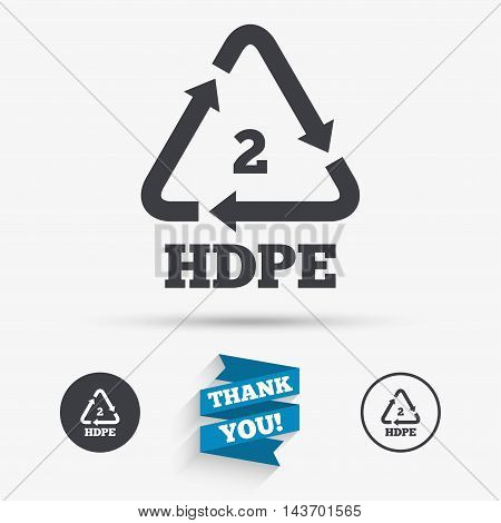 Pe-hd 2 icon. Polyethylene high-density sign. Recycling symbol. Flat icons. Buttons with icons. Thank you ribbon. Vector
