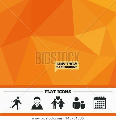 Triangular low poly orange background. Businessman person icon. Group of people symbol. Man love Woman or Lovers sign. Caution slippery. Calendar flat icon. Vector