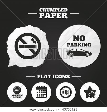 Crumpled paper speech bubble. Stop smoking and no sound signs. Private territory parking or public access. Cigarette symbol. Speaker volume. Paper button. Vector