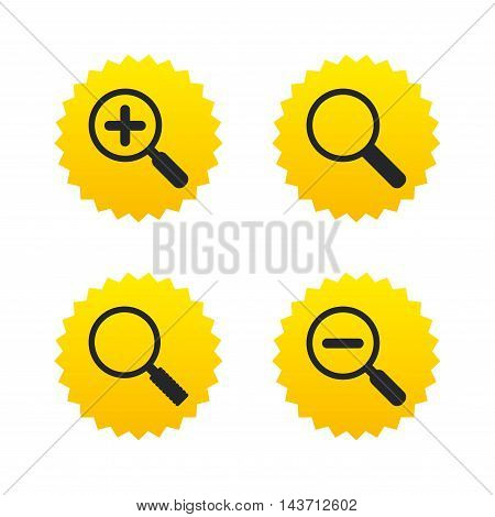 Magnifier glass icons. Plus and minus zoom tool symbols. Search information signs. Yellow stars labels with flat icons. Vector