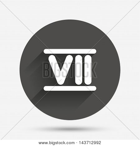 Roman numeral seven sign icon. Roman number seven symbol. Circle flat button with shadow. Vector