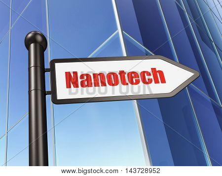 Science concept: sign Nanotech on Building background, 3D rendering
