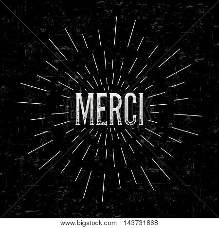 Abstract creative vector design layout with text - merci. Vintage concept background, art template, retro elements, logo, labels, layout, badge, old banner, card. Hand made typography word.