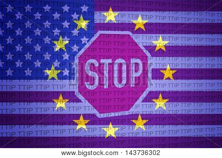 Eu flag, USA flag and stop sign - TTIP concept