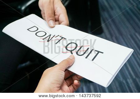 Concept of do it and do not quit