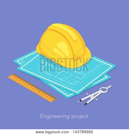 Vector 3d isometric concept of engineering project. Hard hat on the blueprints, ruler and dividers.