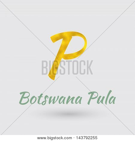 Symbol of the Botswana Currency with Golden Texture.Vector EPS 10