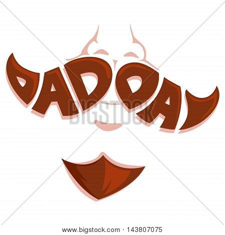Vector Illustration of Dad Day Mustache Face