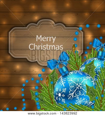 Illustration wooden label with Christmas balls and fir twigs - vector