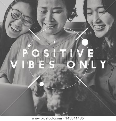 Positive Vibes Only People Graphic Concept