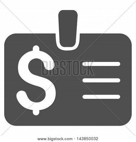 Dollar Badge icon. Vector style is flat iconic symbol with rounded angles, gray color, white background.