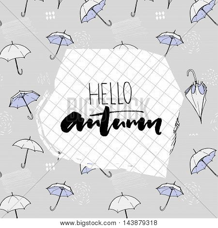 Hello autumn text on squared paper. Background pattern with flying open umbrellas. Gray and blue colors with hand drawn sketch illustrations