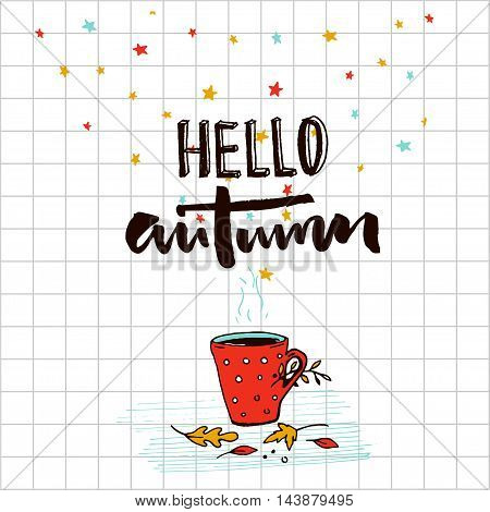 Hello autumn typography banner with sketched illustration of hot drink and golden leaves. September greetings vector design