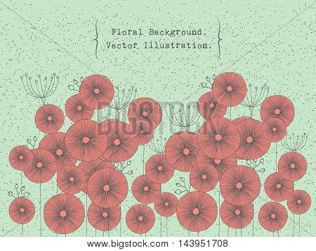 Hand drawn vector illustration with beautiful red poppy flowers wildflowers and decorative elements. Floral background in retro style. Vintage card template.