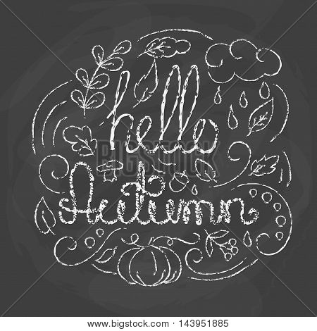 Hello Autumn Card with lettering. Chalk quote on blackboard background.with fall elements Line art style Vector illustration