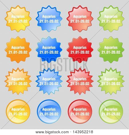 Aquarius Icon Sign. Big Set Of 16 Colorful Modern Buttons For Your Design. Vector