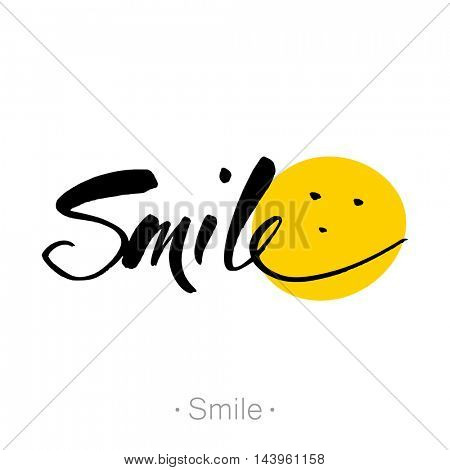 SMILE. T-shirt hand lettered calligraphic design. Inspirational typography. Hand lettering, calligraphy in style banners, labels, signs, prints, posters, the web.  Vector illustration.