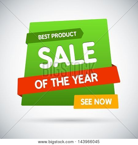 Sale of the year. Best product. See now. Vector banner
