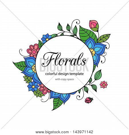 Colorful zentangle-style floral doodle frame template with copy space area. Blue and pink flowers and green leaves vivid vintage postcard or invitation.