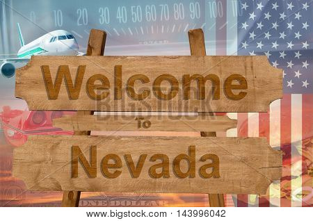 Welcome To Nevada State In Usa Sign On Wood, Travell Theme