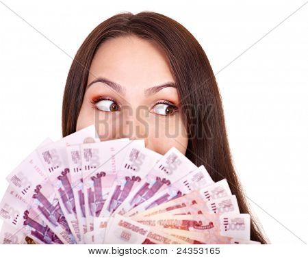 Woman with  money .Russian rouble.. Isolated.