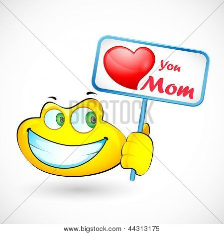 illustration of smiley holding Love You Mom message