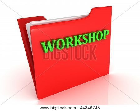 Workshop Bright Green Letters On A Red Folder