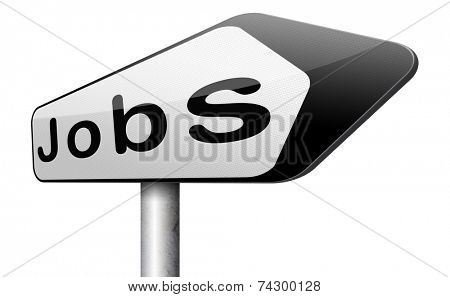 jobs ahead opportunity and warning for a career move or job interview or ad hiring now employment advert