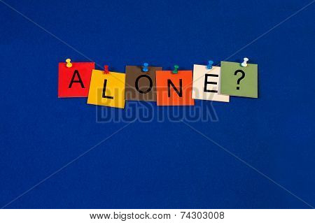Alone ..? Sign For Healthcare, Medical Fitness And Mental Health.