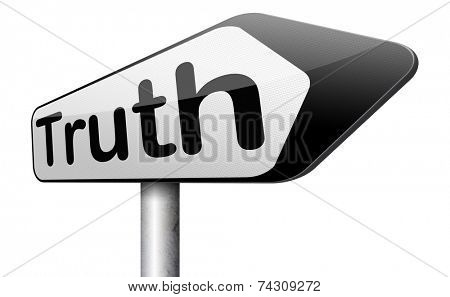 truth be honest honesty leads a long way find justice law and order road sign