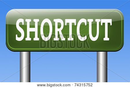 shortcut short route cut distance fast easy way bypass