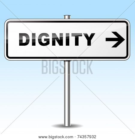 Dignity Directional Sign