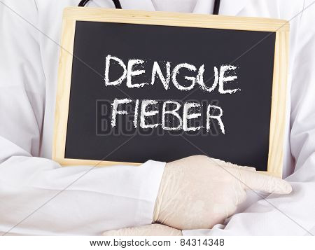 Doctor Shows Information: Dengue Fever In German