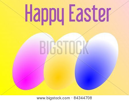Happy Easter With Three Colored Eggs