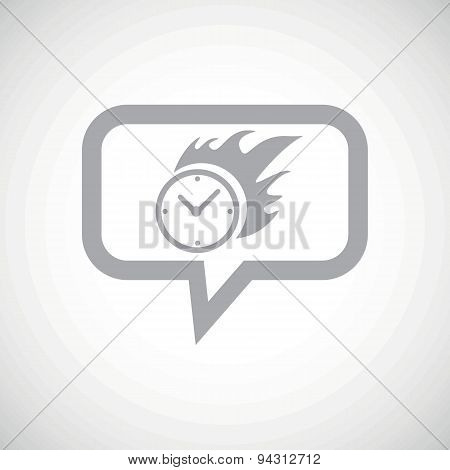 Burning clock grey message icon
