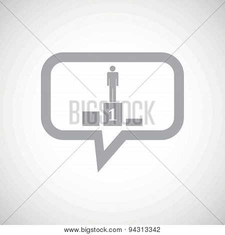 Pedestal grey message icon