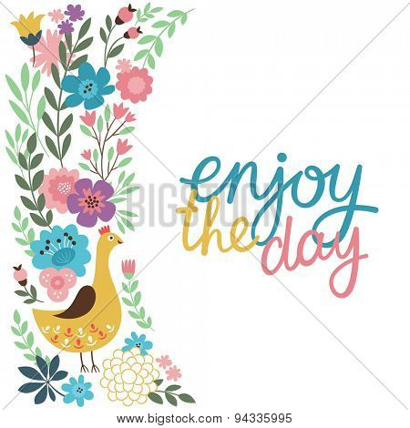 enjoy the day, vector  lettering and floral illustration,floral design