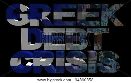 Greek Debt Crisis text with flag and euros illustration