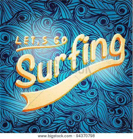 Lets go surfing typographic design