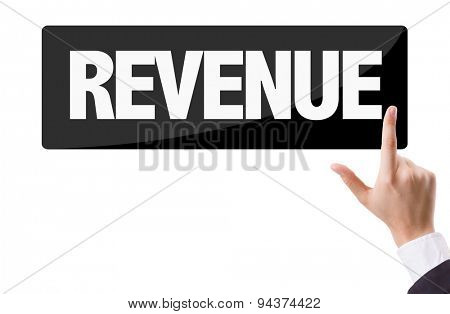 Businessman pressing button with the text: Revenue